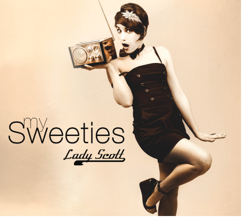 Lady Scott - My sweeties - 2014